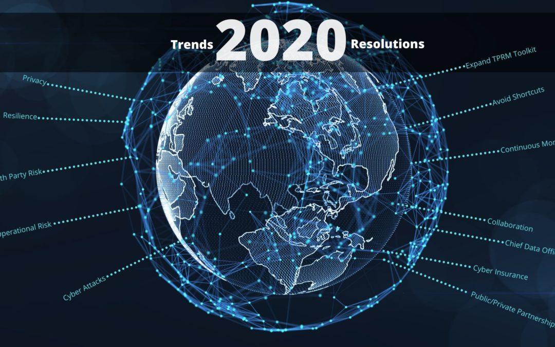 10 Trends and 7 Resolutions in Third Party Risk for 2020